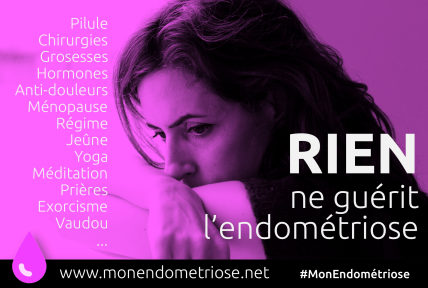 MonEndometriose Rien ne guérit